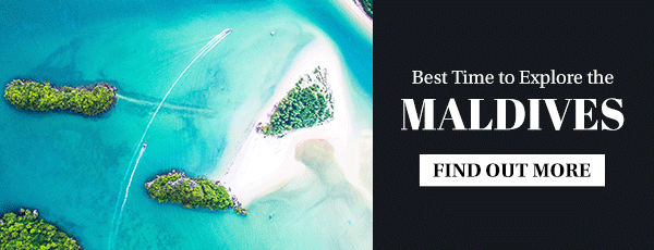 Best Time to Explore the Maldives