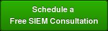 Schedule a  Free SIEM Consultation
