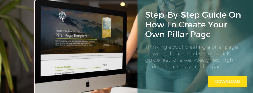 Download Our Step-By-Step Guide On How To Create Your Own Pillar Page