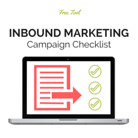 Click Here To Download Your Inbound Marketing Campaign Checklist