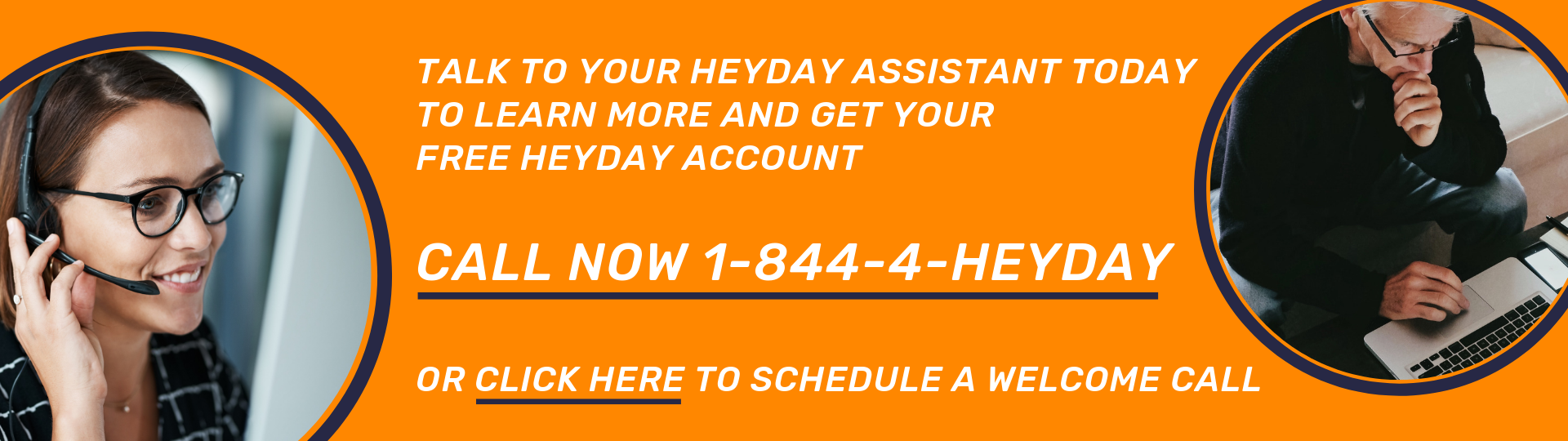 Call now or schedule a call with your Heyday Assistant