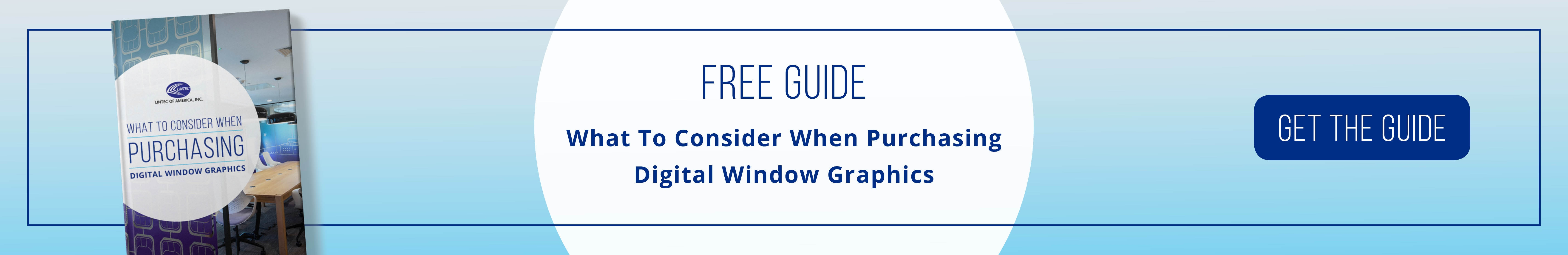 What To Consider When Purchasing Digital Window Graphics