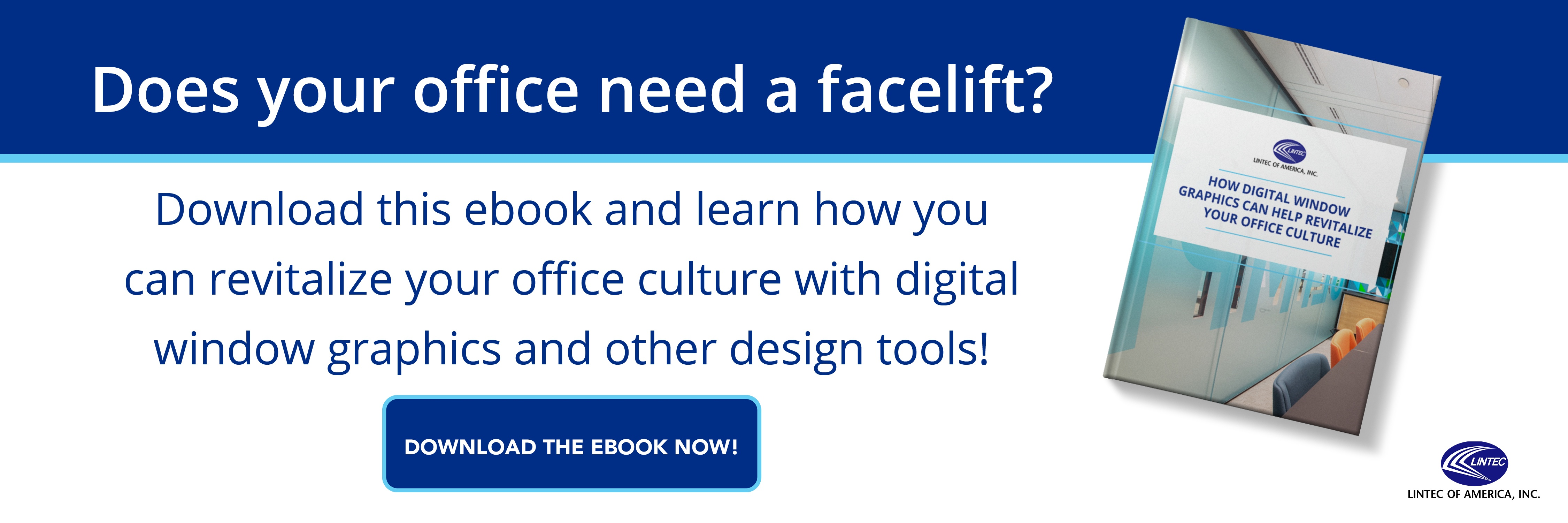 How Digital Window Graphics Can Help Revitalize Your Office Culture