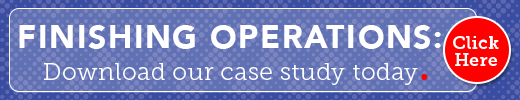Download our case study about finishing operations.