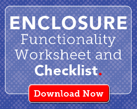 Enclosure Functionality Worksheet and Checklist