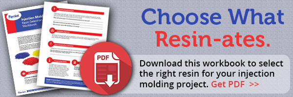 Get the Injection Molding Resin Selection Workbook