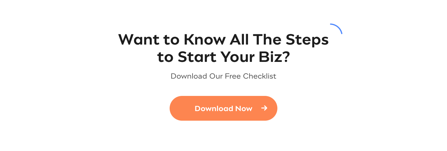 Starting a Business?  Want to Know All The Steps to Start Your Biz? Download Our Free Checklist Get it Here