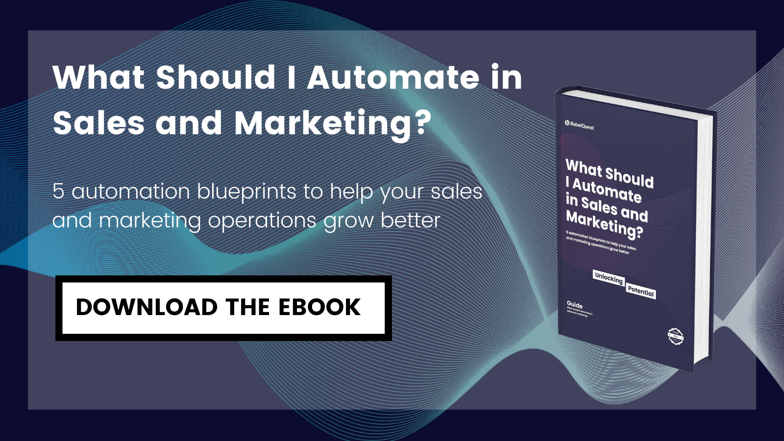 What should I automate in Sales and Marketing? Download the ebook now