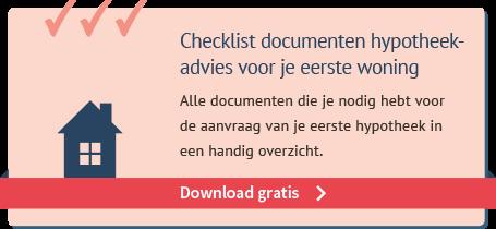 Checklist documenten hypotheekadvies voor je eerste woning