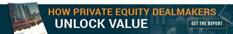 Discover How Private Equity Dealmakers are Unlocking Value
