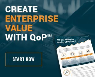 Start Creating Enterprise Value with Quality of Pricing