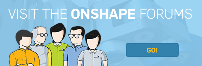 Visit the Onshape forums