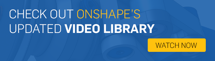Check out Onshape's updated video library
