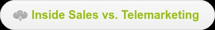 Inside Sales vs. Telemarketing