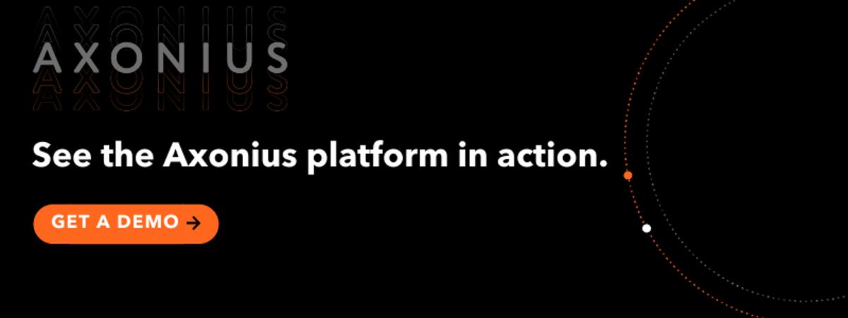 Request A Demo of the Axonius Platform