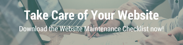 Take Care of Your Website | Download the Website Maintenance Checklist now