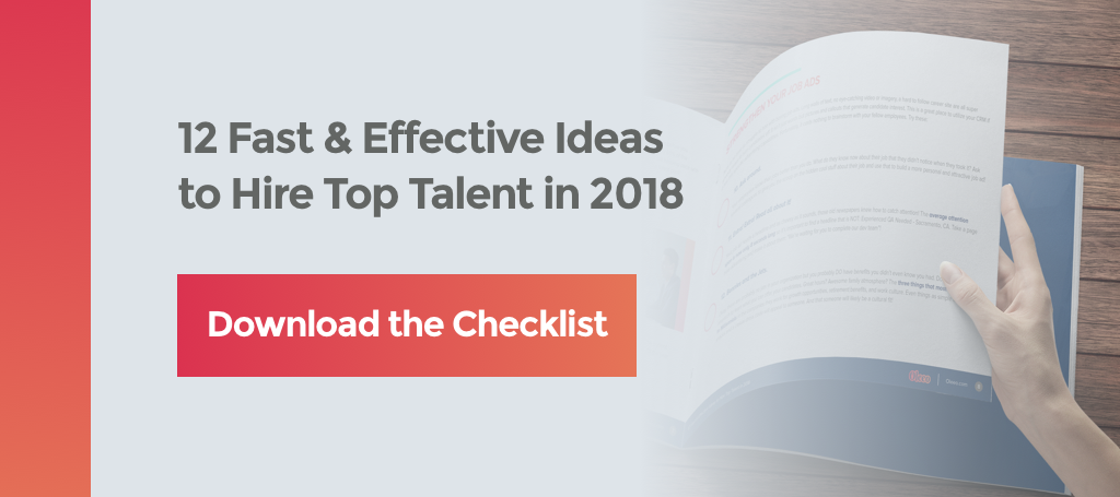 12 Fast and Effective Ideas to Hire Top Talent in 2018