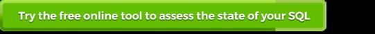 Free online tool - SQL Server assessment