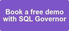 Book a free demo with SQL Governor