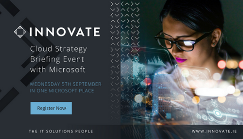INNOVATE's Cloud Strategy Briefing Event with Microsoft