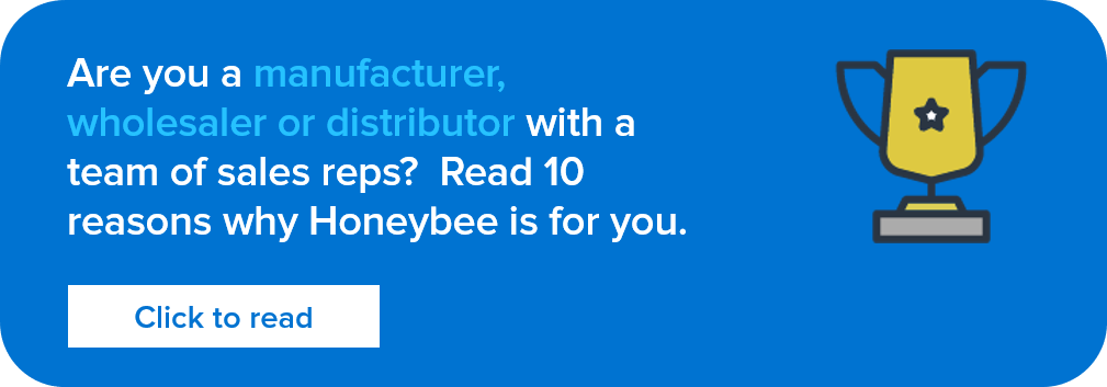 Read the 10 reasons why Honeybee is best for manufacturers, wholesales and distributors