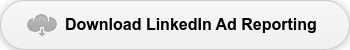 Download LinkedIn Ad Reporting