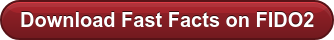 Download Fast Facts on FIDO2