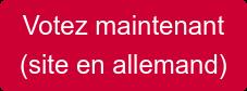 Votez maintenant (site en allemand)