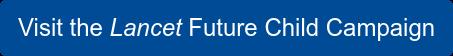 Visit the Lancet 2020 Campaign