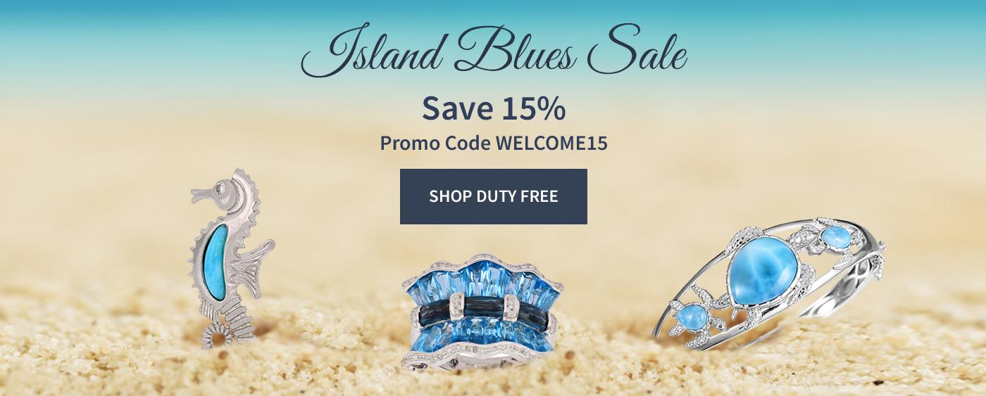 Island Blues Sale. Save 15%. Promo Code WELCOME15. Shop Duty Free.