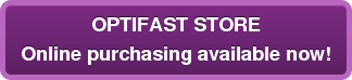 OPTIFAST STORE Online purchasing available now!