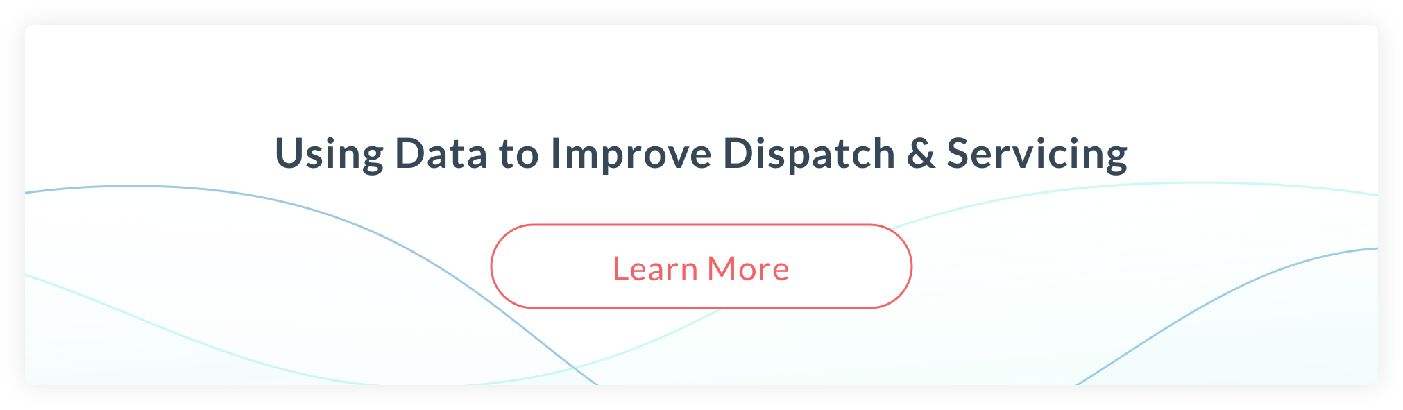 Optimizing Dispatch & Servicing