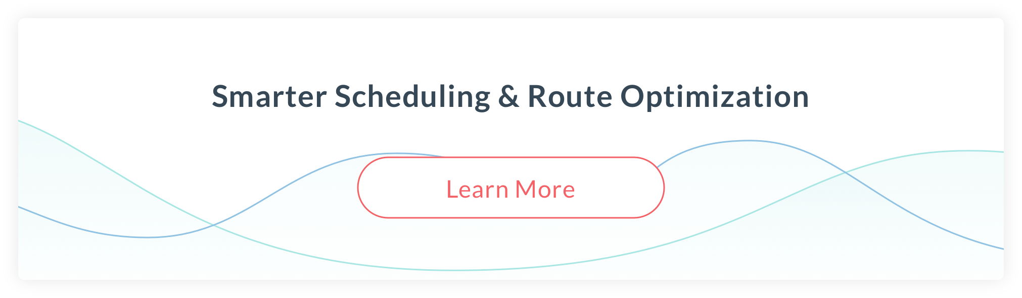 Smarter Scheduling & Route Optimization