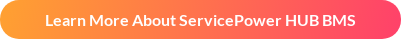 Learn More About ServicePower HUB BMS