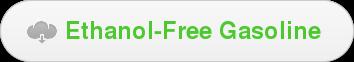 Ethanol-Free Gasoline