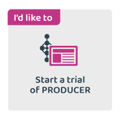 I'd like to start a trial of PRODUCER