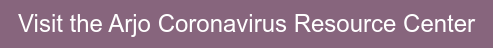 Visit the Arjo Coronavirus Resource Center