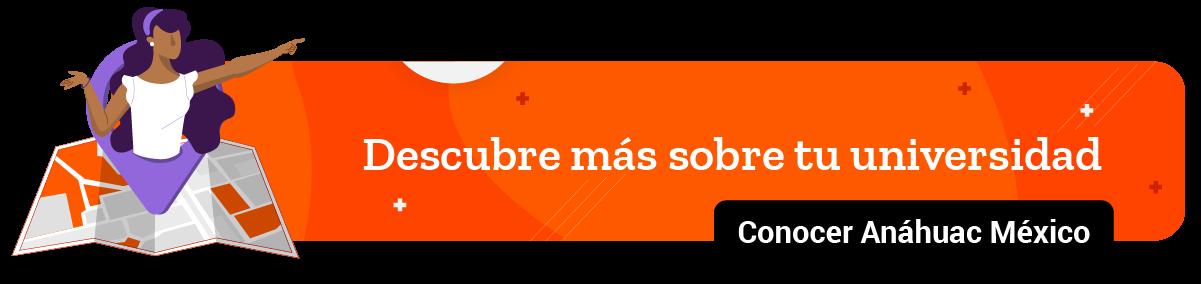 Anahuac Mexico - Descubre tu Universidad