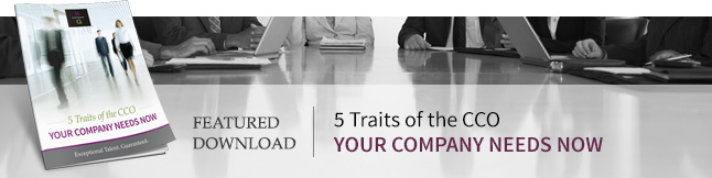 5 Traits of the CCO Your Company Needs Now
