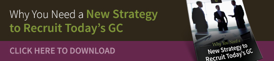 Why You Need a New Strategy to Recruit Today's GC