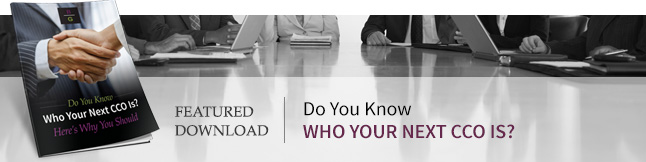 Do You Know Who Your Next CCO Is?