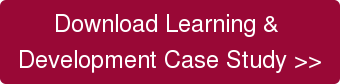 Download Learning & Development Case Study >>