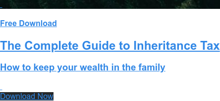Free Download  The Complete Guide to Inheritance Tax  How to keep your wealth in the family Download Now