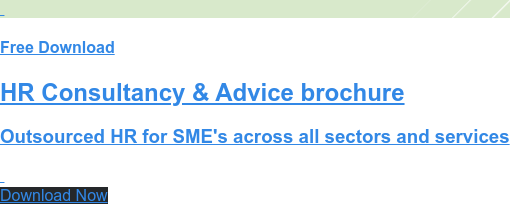 Free Download  HR Consultancy & Advice brochure  Outsourced HR for SME's across all sectors and services   Download Now
