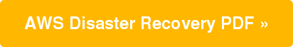 AWS Disaster Recovery PDF »