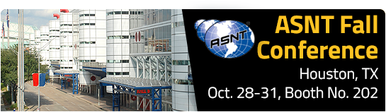 ASNT Fall Conference - Houston, TX - Oct. 28-31 - Booth 202