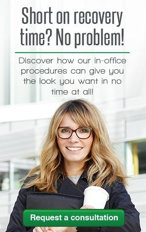 short on recovery time? no problem with our in-office procedures