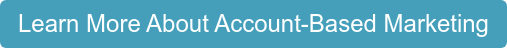 Learn More About Account-Based Marketing
