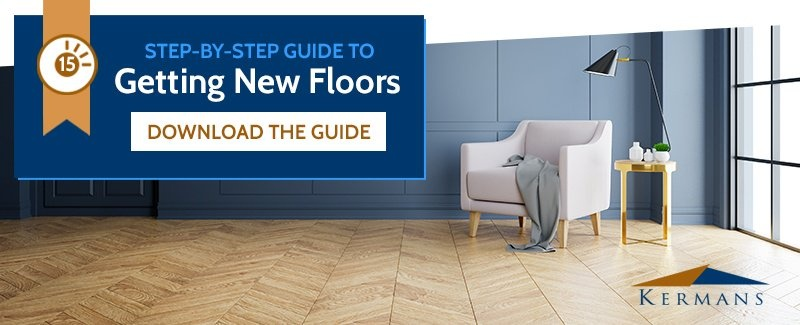 Get the Ultimate Guide to Choosing New Floors by Kermans Flooring