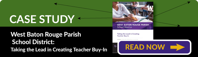 Case Study - Taking the Lead in Creating Teacher Buy-In